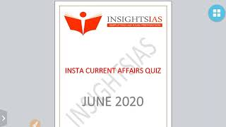 INSIGHTSIAS QUIZ-POLITY,HISTORY,MAP-JUNE 2020 CURRENT AFFAIRS:UPSC/STATE_PSC/SSC/RBI