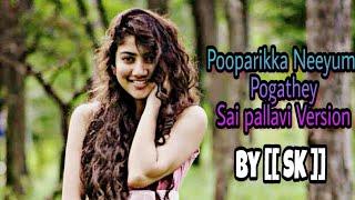 pooparikka-neeyum-pogathey-unakum-enakum-song-sai-pallavi-version---720p