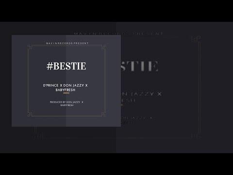 DPrince Ft Don Jazzy x BabyFresh - Bestie (OFFICIAL AUDIO 2015)