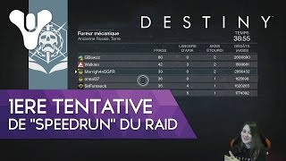 "Destiny FR Redif Live : 1ère tentative de ""speedrun"" du raid avec La Meute"