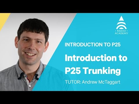 1.5 How does P25 Trunking work? | Introduction to P25 | Tait