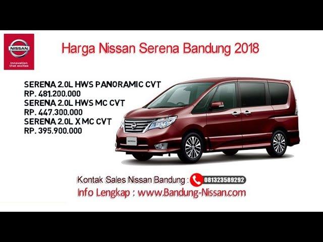 Harga Nissan Serena - Dealer Nissan Bandung | 081323589292