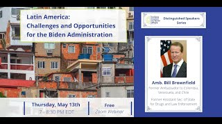 Latin America: Challenges and Opportunities for the Biden Administration