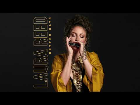 Laura Reed - Better Days (Official Audio)
