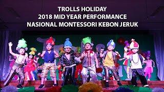 Trolls Holiday 2018 Mid Year Event National Montessori Kebon Jeruk | TigerMomKittenDaddy