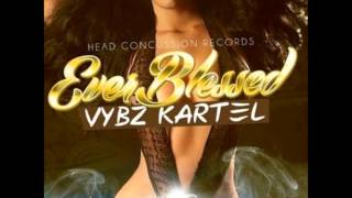 Vybz Kartel - Ever Blessed (EDIT + LYRICS) [Nov. 2012]