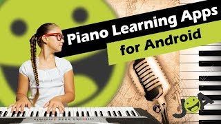 Best Piano Learning Apps for Android (Free Teacher in Fingertips)