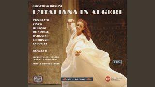 L'Italiana in Algeri (The Italian Girl in Algiers) : Act II Scene 1: Uno stupido, uno stolto...
