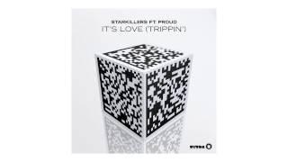 Starkillers feat. Proud - It