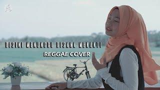 Download DISINI MENUNGGU DISANA MENANTI REGGAE COVER by jovita aurel