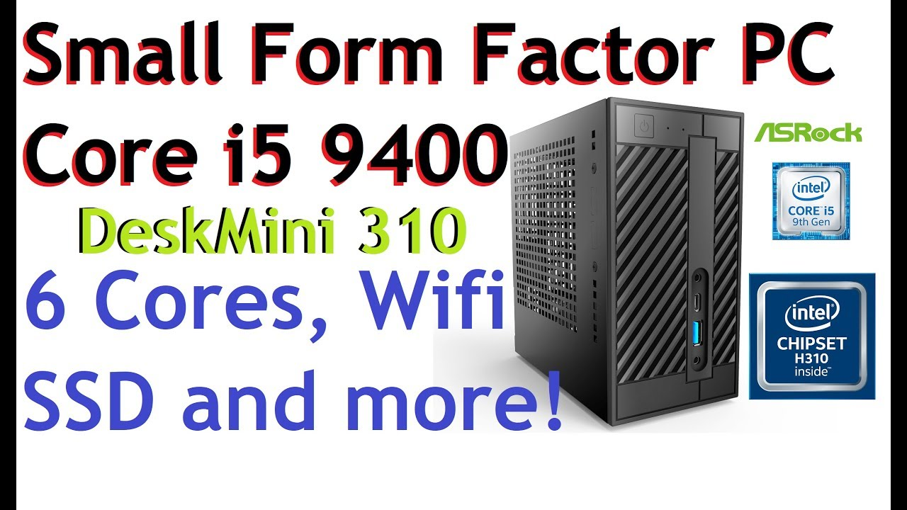 Small Form Factor DIY PC ASRock DeskMini 310 Review ✅