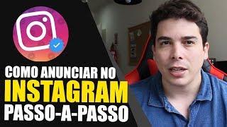 INSTAGRAM COMERCIAL COMO ANUNCIAR NO INSTAGRAM ADS ANÚNCIOS PARA NEGÓCIOS COMO FUNCIONA 2019 2020