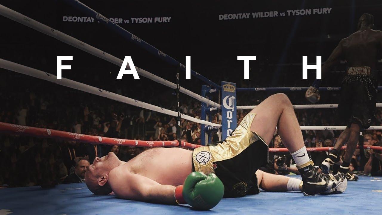 FAITH - Tyson Fury [NEVER GIVE UP]