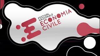 Primo Festival Nazionale dell'Economia Civile - Firenze 29-31 marzo 2019