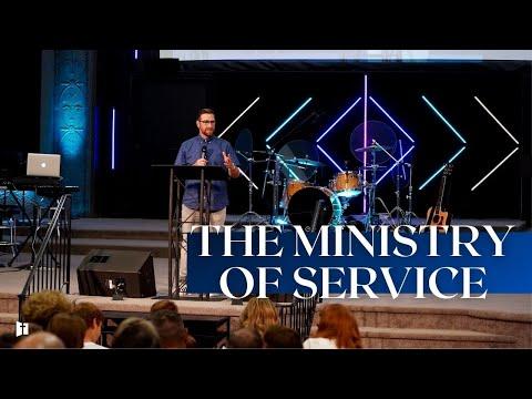 The Ministry of Service Pt.3 | Pastor Matt Holcomb