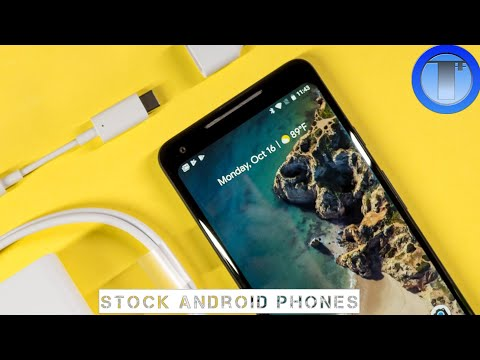Best 5 Stock Android Smartphones In 2018--Near Stock Android Phones