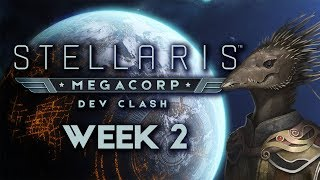 Stellaris: MegaCorp Dev Clash - Week 2 - The Subsequent Generation