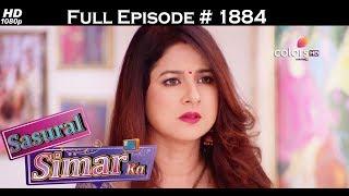 Sasural Simar Ka - 10th July  2017 - ससुराल सिमर का - Full Episode (HD)