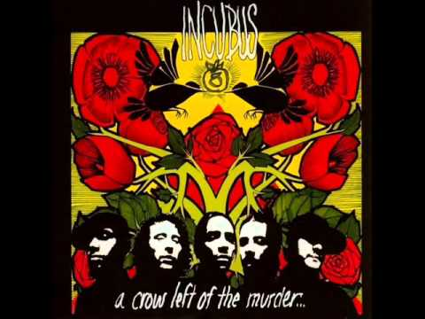 Incubus -  Southern Girl