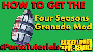 Borderlands: The Pre-Sequel! Legendary Weapons Guide: Four Seasons Grenade #PumaTutorials