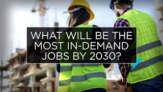 What will be the most in-demand jobs by 2030? | Outburst