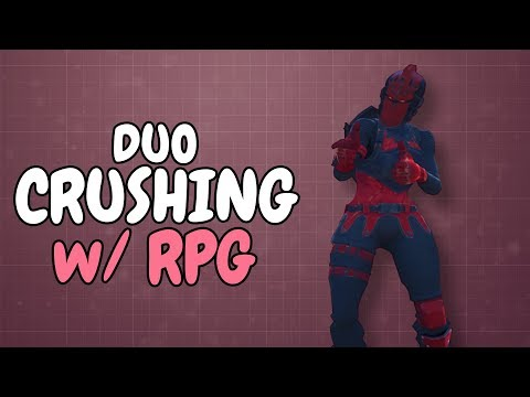 CRUSHING DUOS WITH RPG | ft. Cizzorz