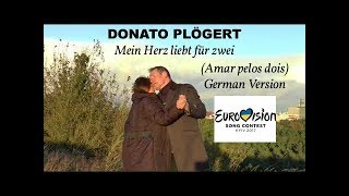 Salvador Sobral - Amar pelos dois German Version by Donato Plögert - Mein Herz liebt für zwei