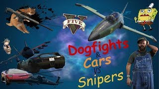GTA V (Game Night) Dogfights and Cars vs Snipers