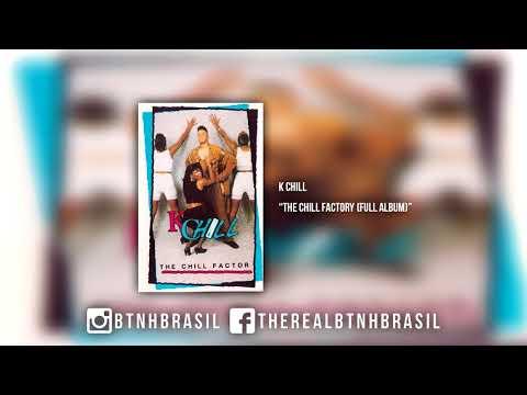 K Chill - The Chill Factor (full album) 1992