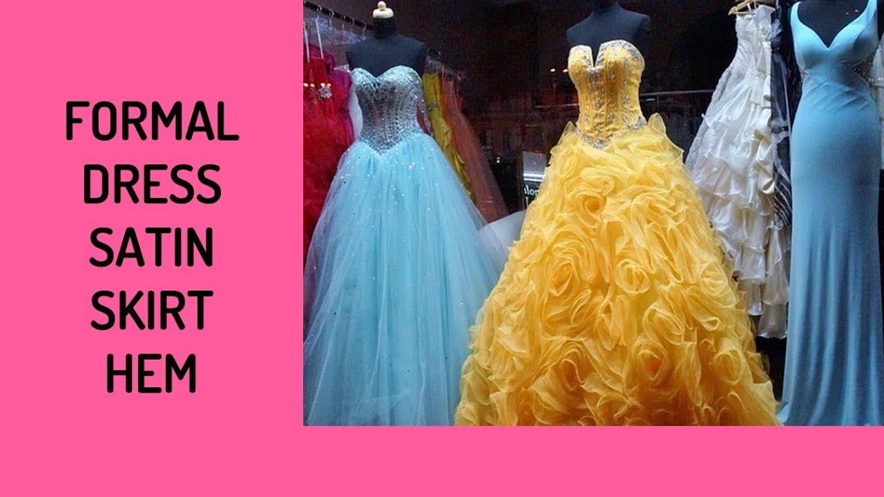 Formal Dress Satin Skirt Hem - YouTube