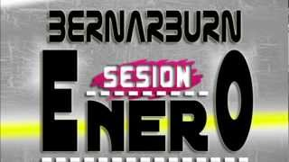 01. Sesion Enero Electro Latino 2013 - BernarBurnDJ