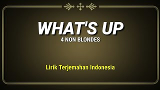 4 Non Blondes - Whats Up (Lirik Terjemahan Indonesia) YouTube Videos
