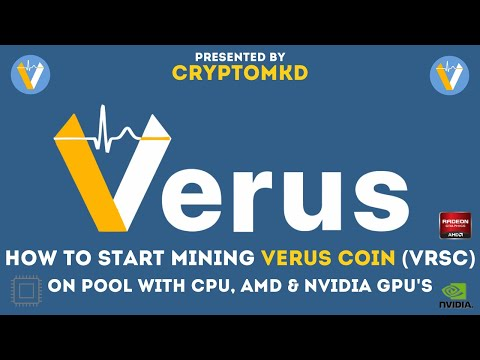 how-to-start-mining-verus-coin-(vrsc)-on-pool-with-cpu-and-amd-and-nvidia-gpu's