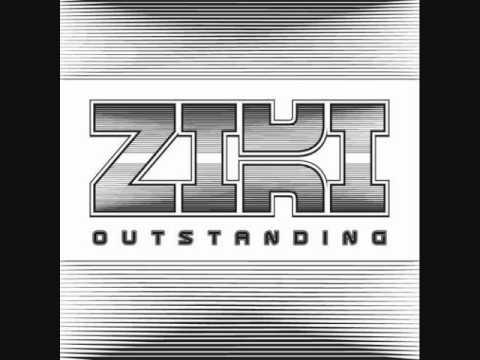 ziki outstanding