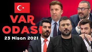 Ertem Şener ile Var Odası - 23 Nisan 2021 - Evren Turhan, Emre Bol, Bışar Özbey, Deniz Ateş Bitnel