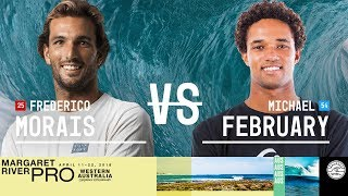 Frederico Morais vs. Michael February - Round Two, Heat 6 - Margaret River Pro 2018