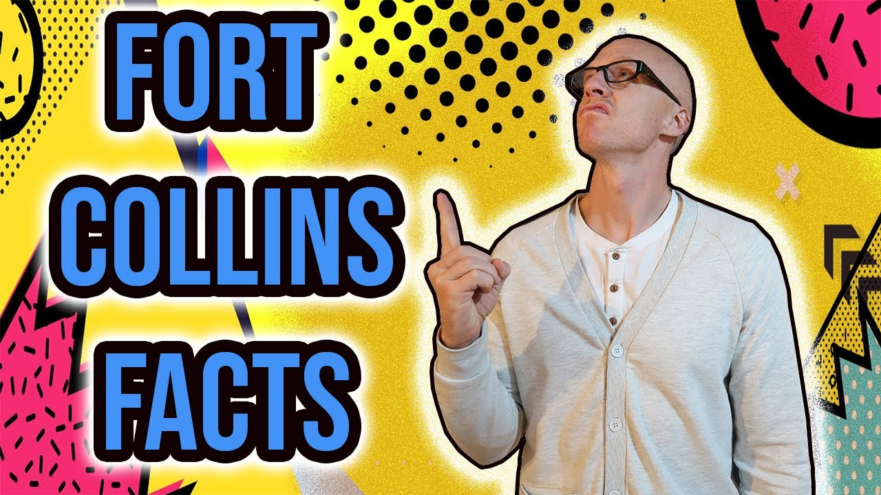 9 Facts You Should Know About Fort Collins Colorado