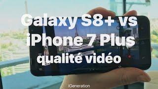 Galaxy S8+ vs iPhone7 Plus: comparaison de la vidéo 4K