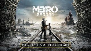 Metro Exodus   E3 2018 4k Gameplay Demo Eu