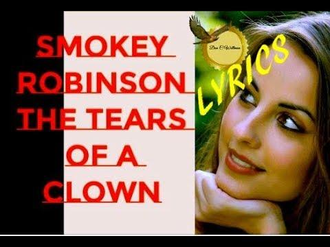 Tears of a Clown ~ Smokey Robinson   The Miracles ~ LYRICS
