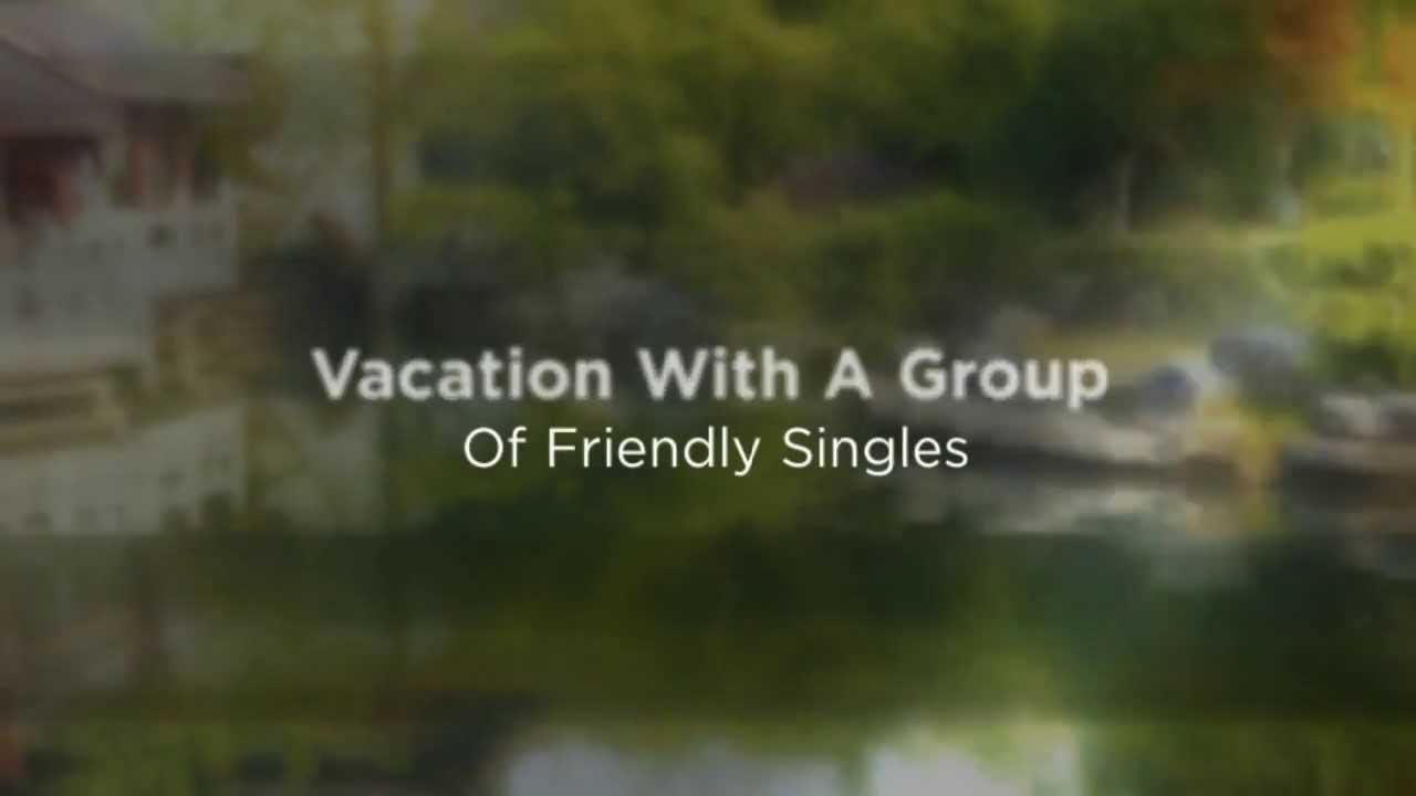 Best Single Travel - Singles Vacations - YouTube