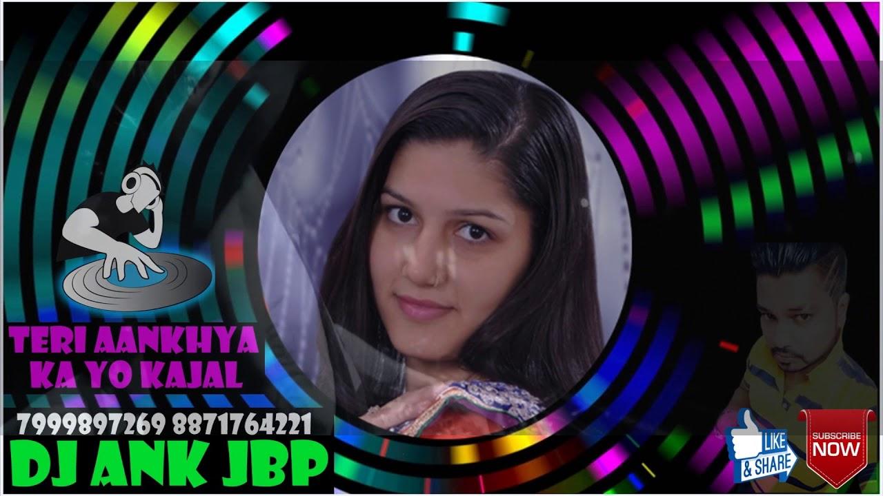 Teri Aankhya Ka Yo Kajal -Haryanvi Song (DJAnkjbp ...