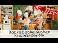 Backe Backe Kuchen - Kinderlieder-Mix || Singen, Tanzen und Bewegen
