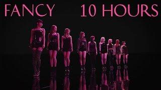TWICE (트와이스) - FANCY [10 HOURS]