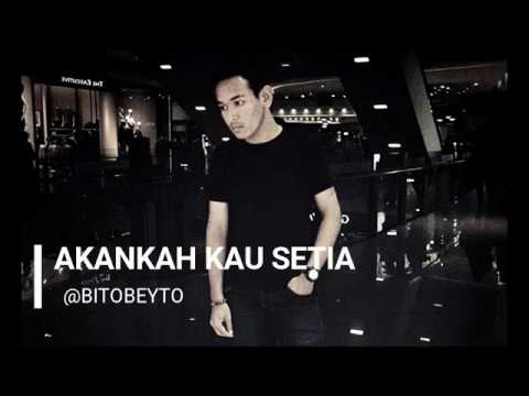 Akankah Kau Setia- Dcozt Band | Lirik Video | Cover by Bitobeyto (fanmade)