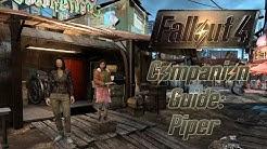 Fallout 4 Companion Guide: Piper