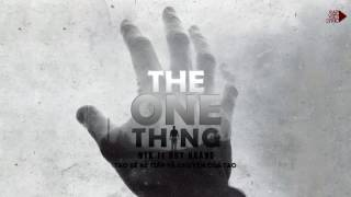 The One Thing - NTK ft Huy Hoàng [Lyric Videoᴴᴰ]