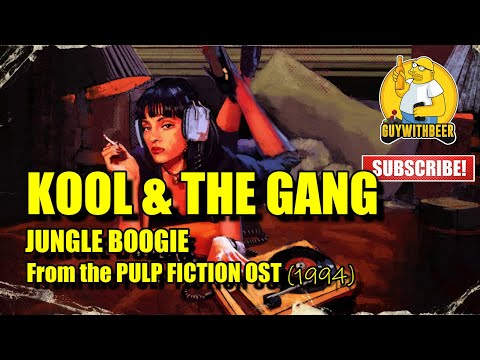KOOL U0026 THE GANG   JUNGLE BOOGIE (from The PULP FICTION OST) (1994)