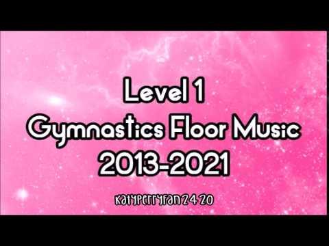 Level 1 Gymnastics Floor Music 2013-2021