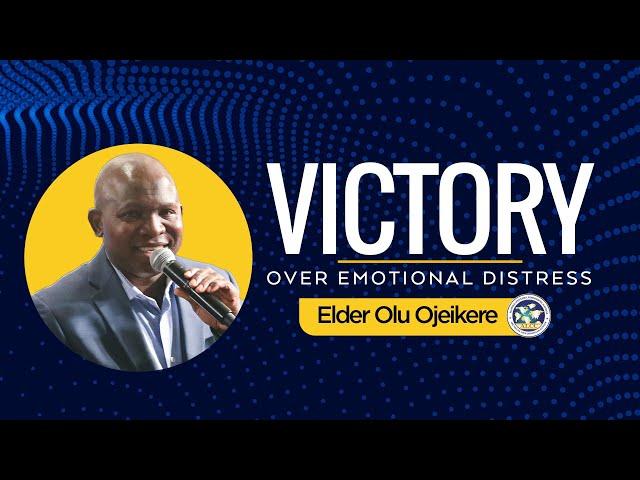 Victory Over Emotional Distress   Elder Olu Ojeikere   ALCC Winners House